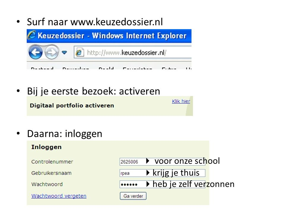 Surf naar www.keuzedossier.nl