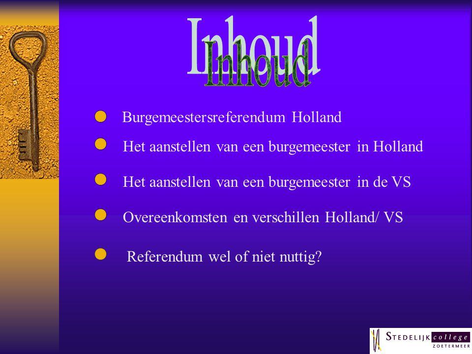 Inhoud Burgemeestersreferendum Holland