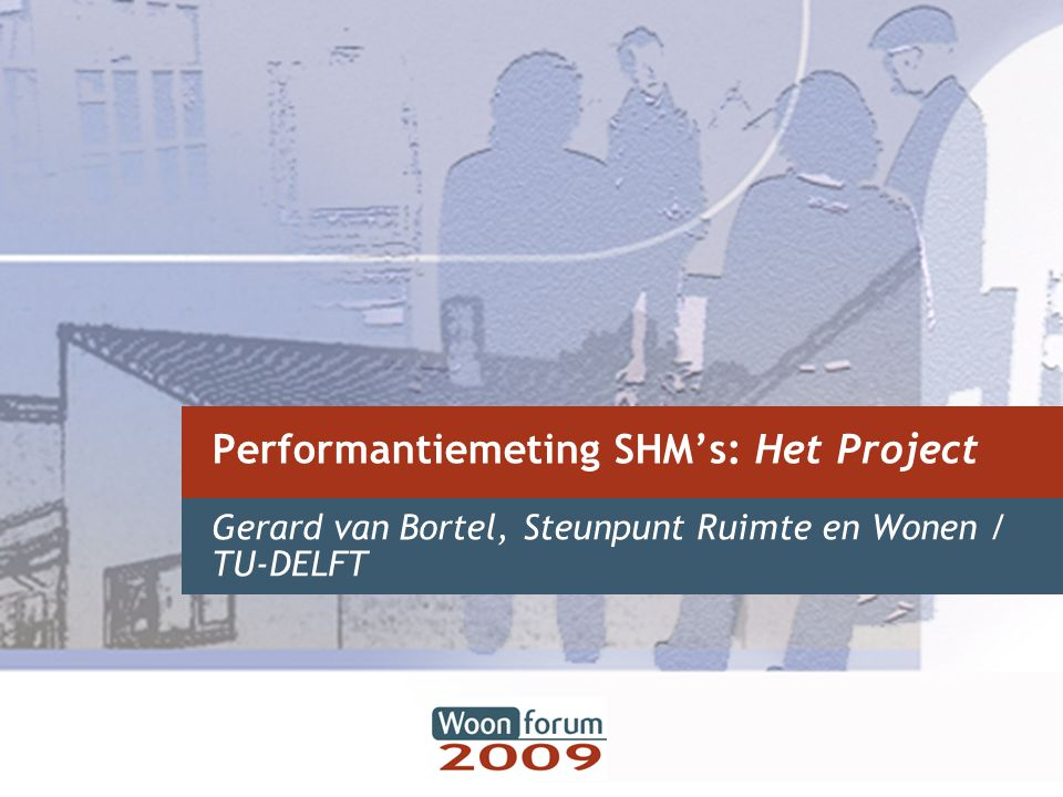 Performantiemeting SHM's: Het Project