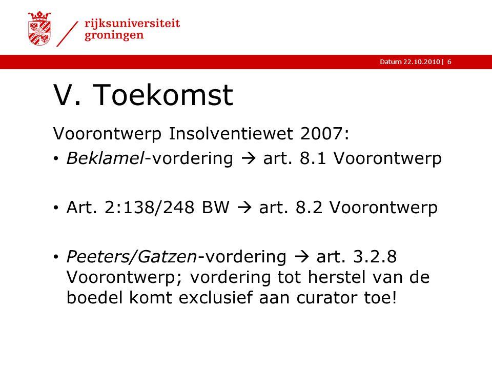 V. Toekomst Voorontwerp Insolventiewet 2007: