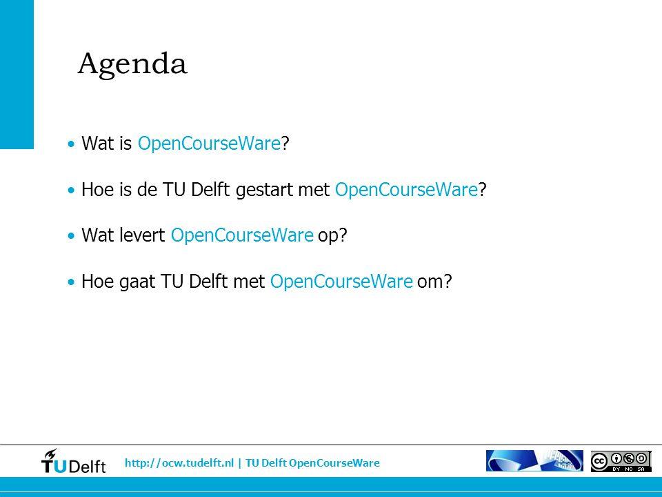 Agenda Wat is OpenCourseWare