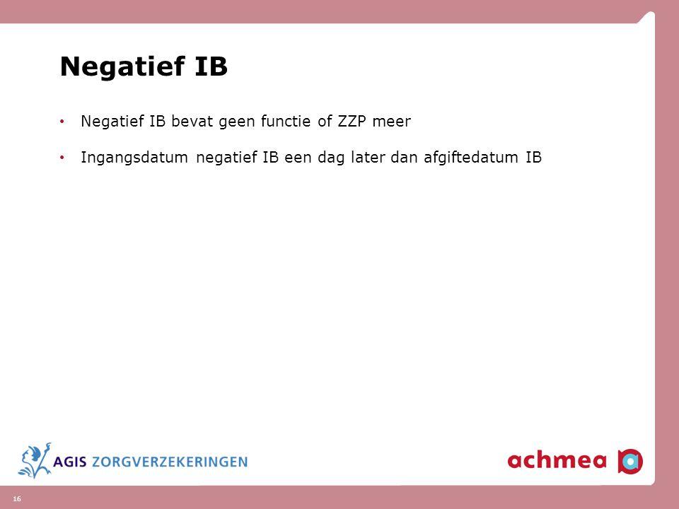 Negatief IB Negatief IB bevat geen functie of ZZP meer