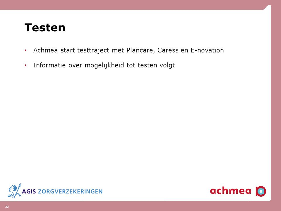 Testen Achmea start testtraject met Plancare, Caress en E-novation