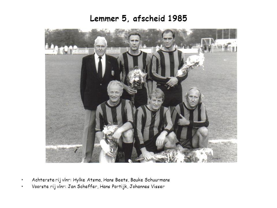 Lemmer 5, afscheid 1985 Achterste rij vlnr: Hylke Atsma, Hans Beets, Bauke Schuurmans.