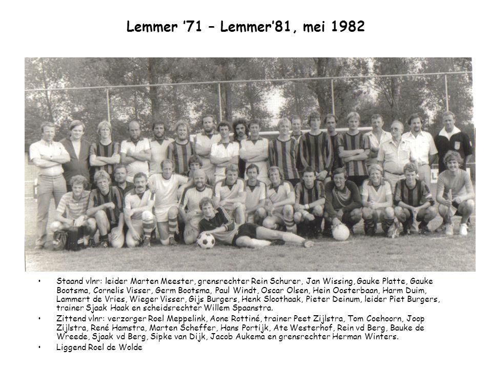 Lemmer '71 – Lemmer'81, mei 1982
