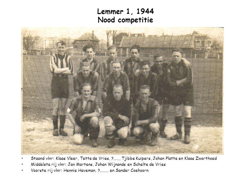 Lemmer 1, 1944 Nood competitie