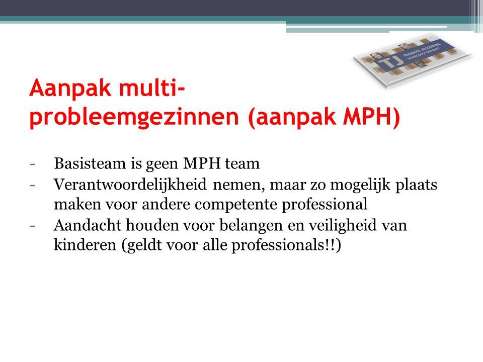 Aanpak multi- probleemgezinnen (aanpak MPH)