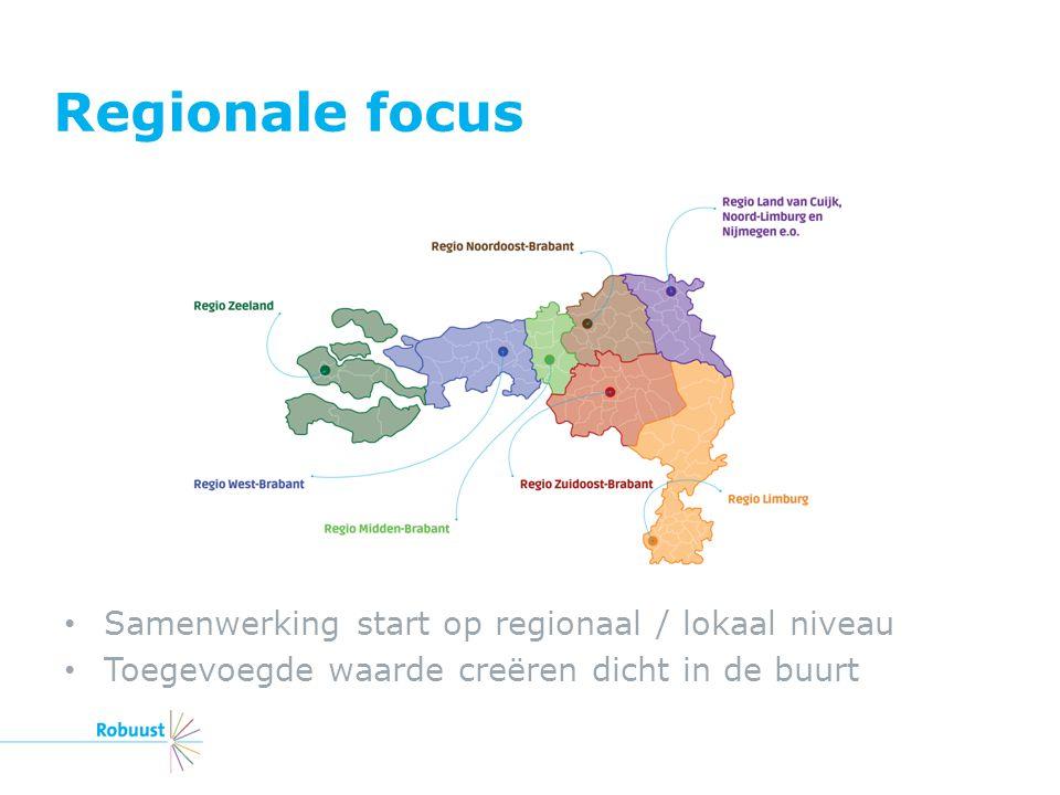 Regionale focus Samenwerking start op regionaal / lokaal niveau