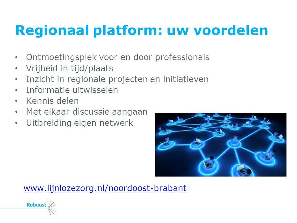 Regionaal platform: uw voordelen