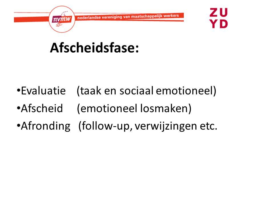 Afscheidsfase: Evaluatie (taak en sociaal emotioneel)