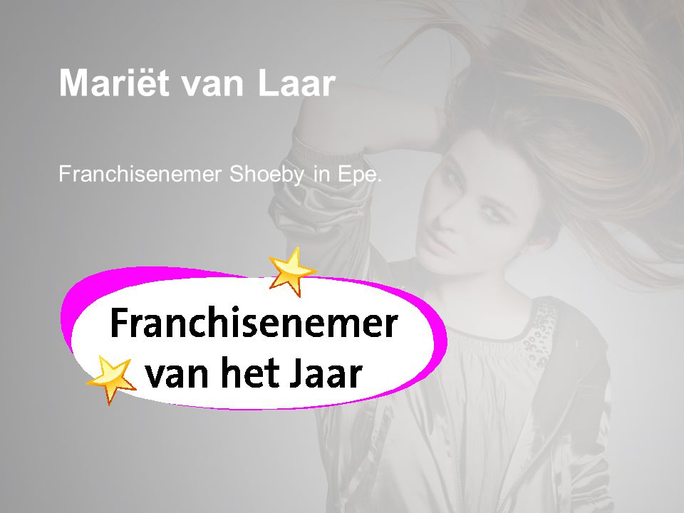 Mariët van Laar Franchisenemer Shoeby in Epe.