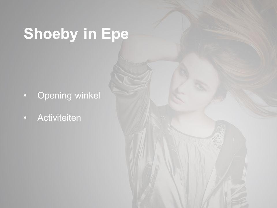 Shoeby in Epe Opening winkel Activiteiten