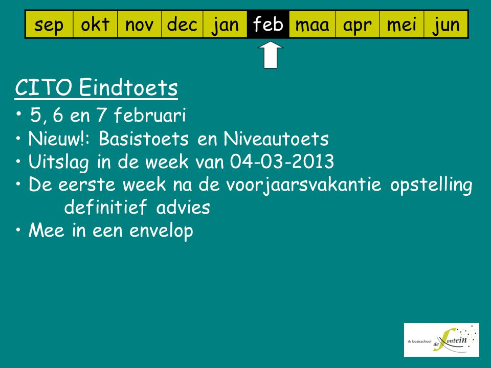 CITO Eindtoets 5, 6 en 7 februari sep okt nov dec jan feb maa apr mei