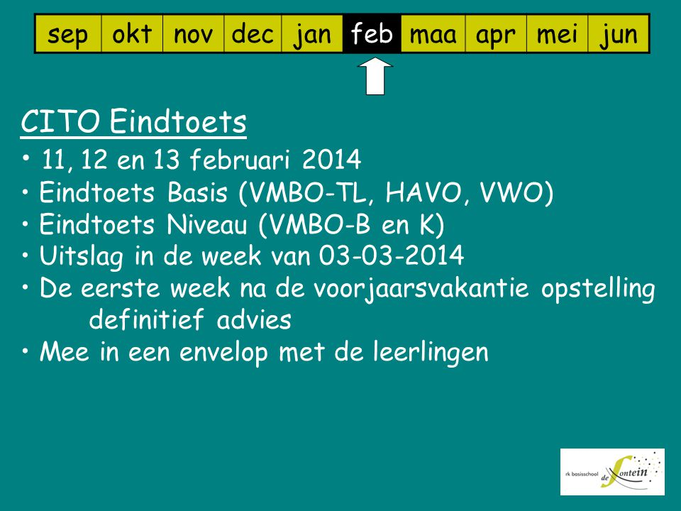 CITO Eindtoets 11, 12 en 13 februari 2014 sep okt nov dec jan feb maa