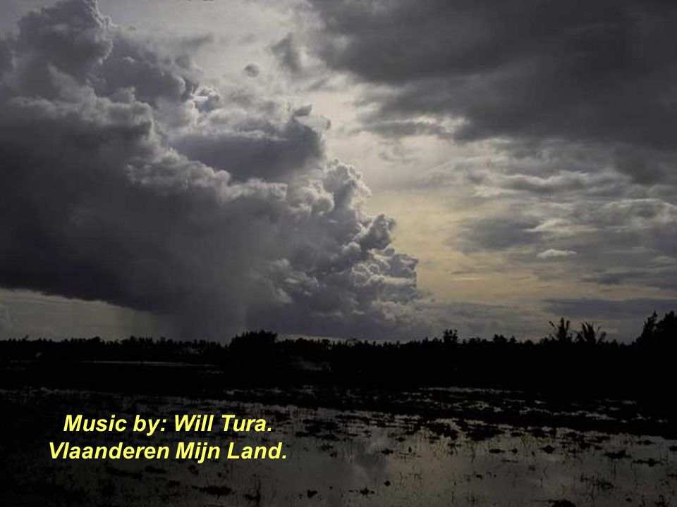 Music by: Will Tura. Vlaanderen Mijn Land.