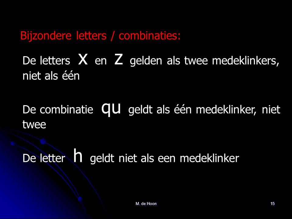 Bijzondere letters / combinaties:
