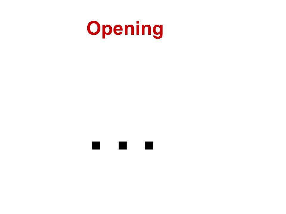 Opening …