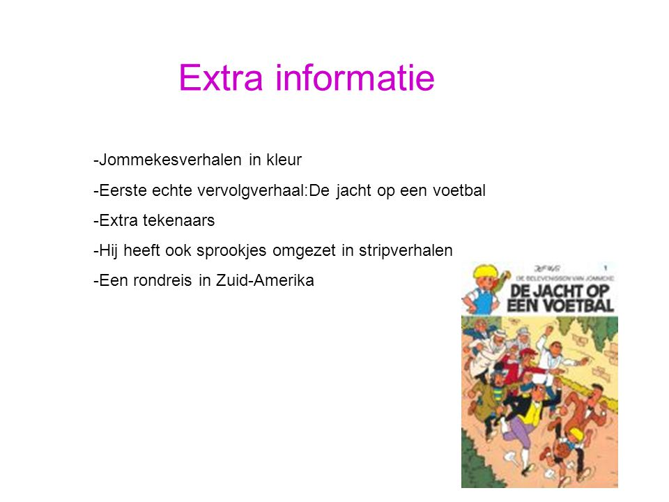 Extra informatie -Jommekesverhalen in kleur