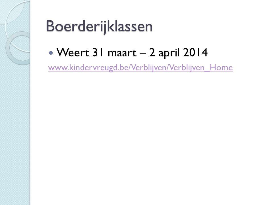 Boerderijklassen Weert 31 maart – 2 april 2014