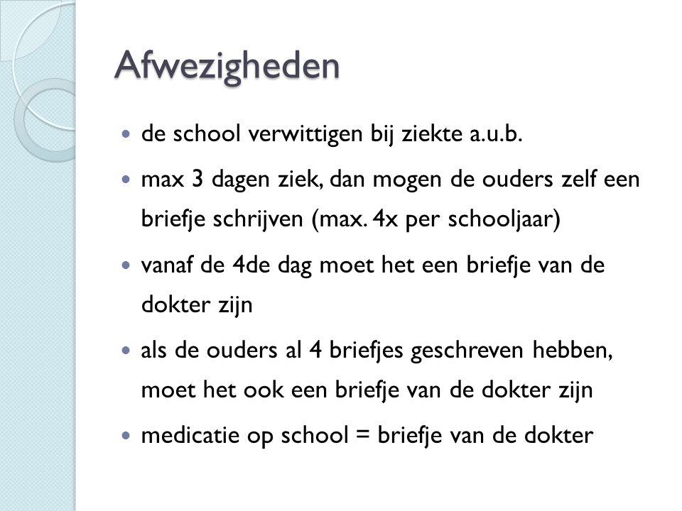 Afwezigheden de school verwittigen bij ziekte a.u.b.