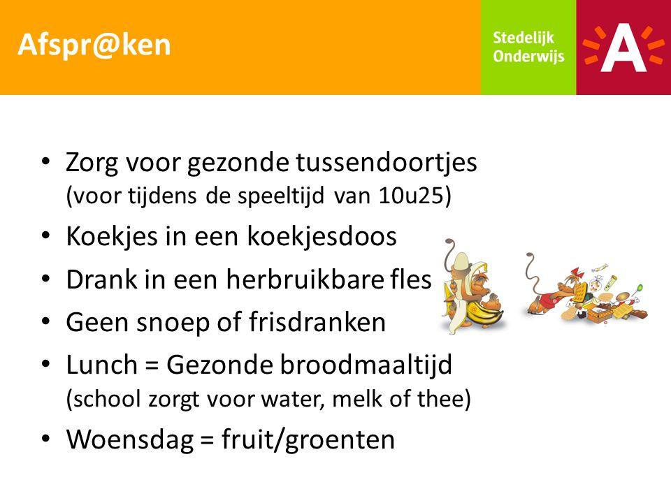 Afspr@ken Zorg voor gezonde tussendoortjes (voor tijdens de speeltijd van 10u25) Koekjes in een koekjesdoos.