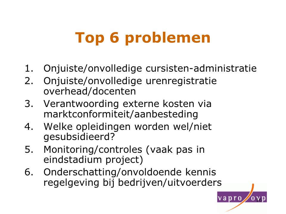 Top 6 problemen Onjuiste/onvolledige cursisten-administratie