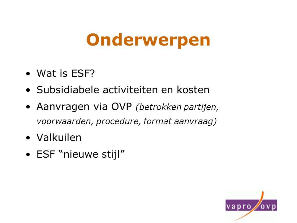 Onderwerpen Wat is ESF Subsidiabele activiteiten en kosten