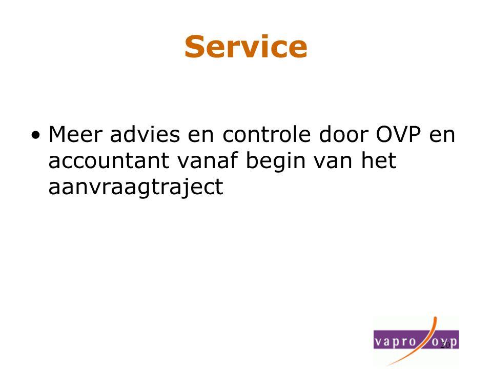 Service Meer advies en controle door OVP en accountant vanaf begin van het aanvraagtraject