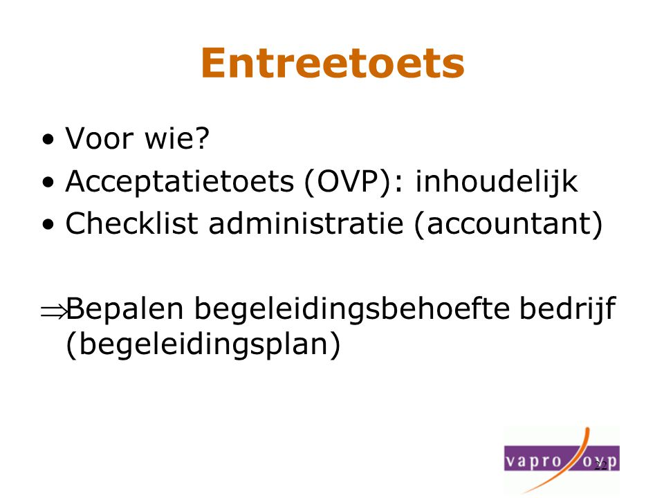 Entreetoets Voor wie Acceptatietoets (OVP): inhoudelijk