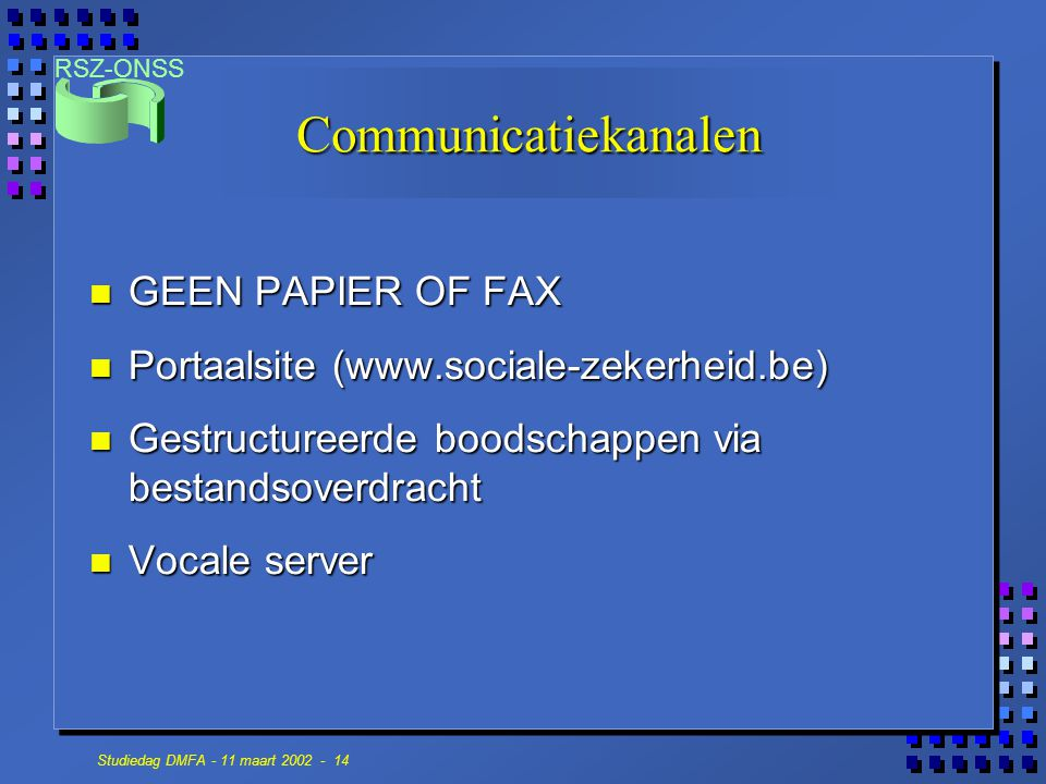 Communicatiekanalen GEEN PAPIER OF FAX