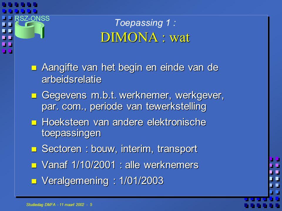 Toepassing 1 : DIMONA : wat