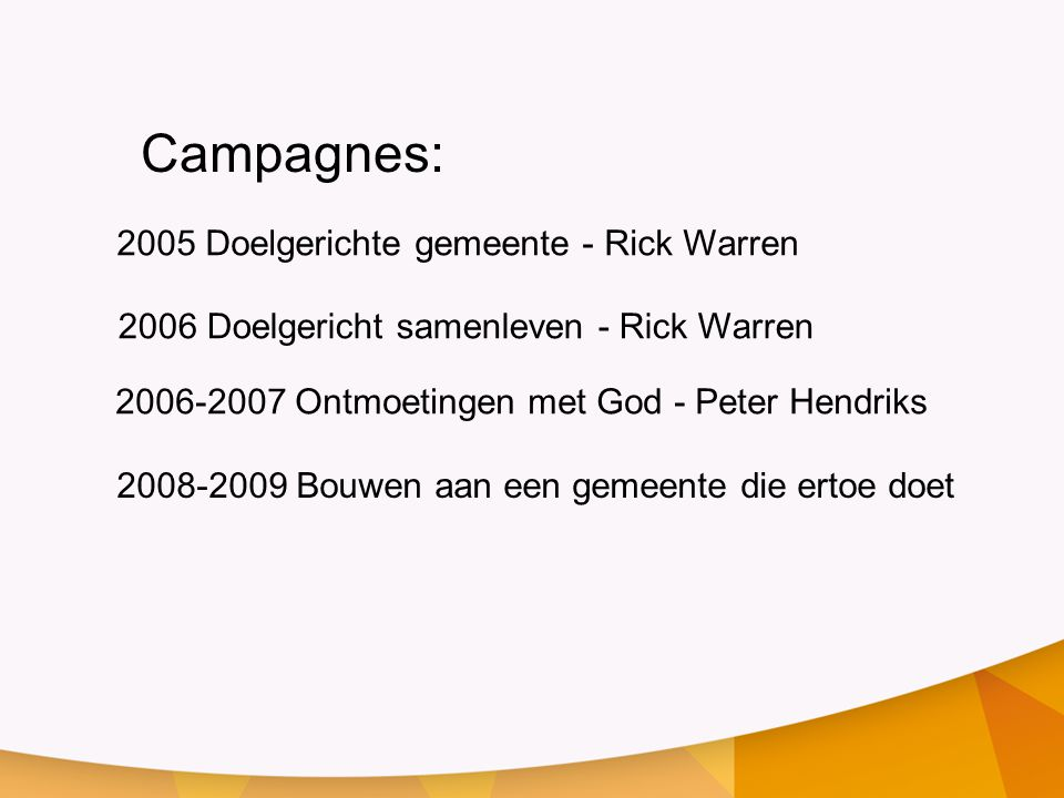 Campagnes: 2005 Doelgerichte gemeente - Rick Warren