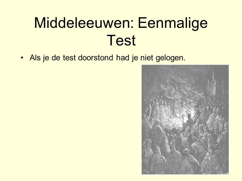Middeleeuwen: Eenmalige Test