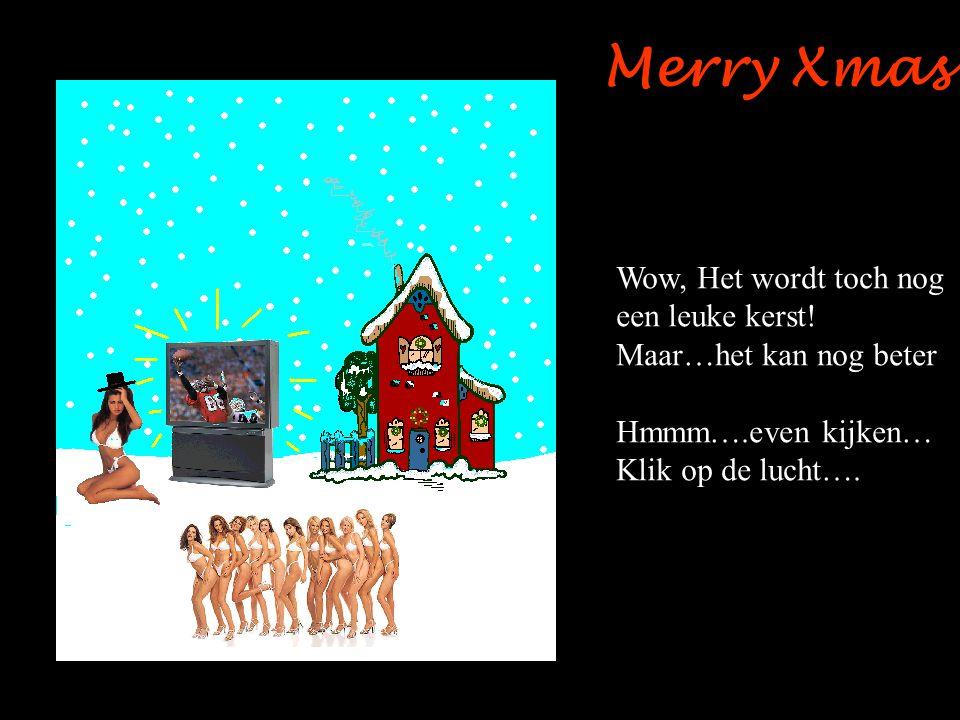 Merry Xmas Wow, Het wordt toch nog een leuke kerst!