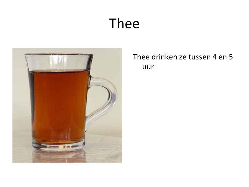 Thee Thee drinken ze tussen 4 en 5 uur