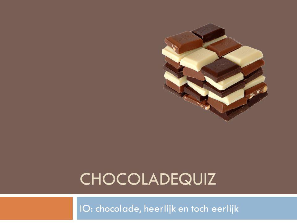 IO: chocolade, heerlijk en toch eerlijk