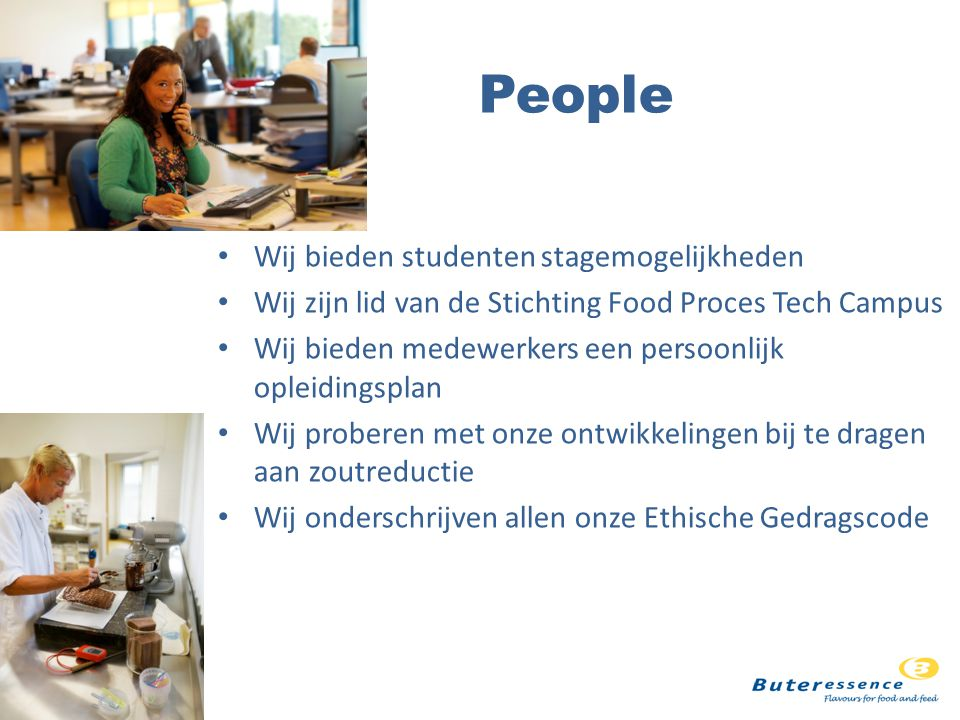 People Wij bieden studenten stagemogelijkheden