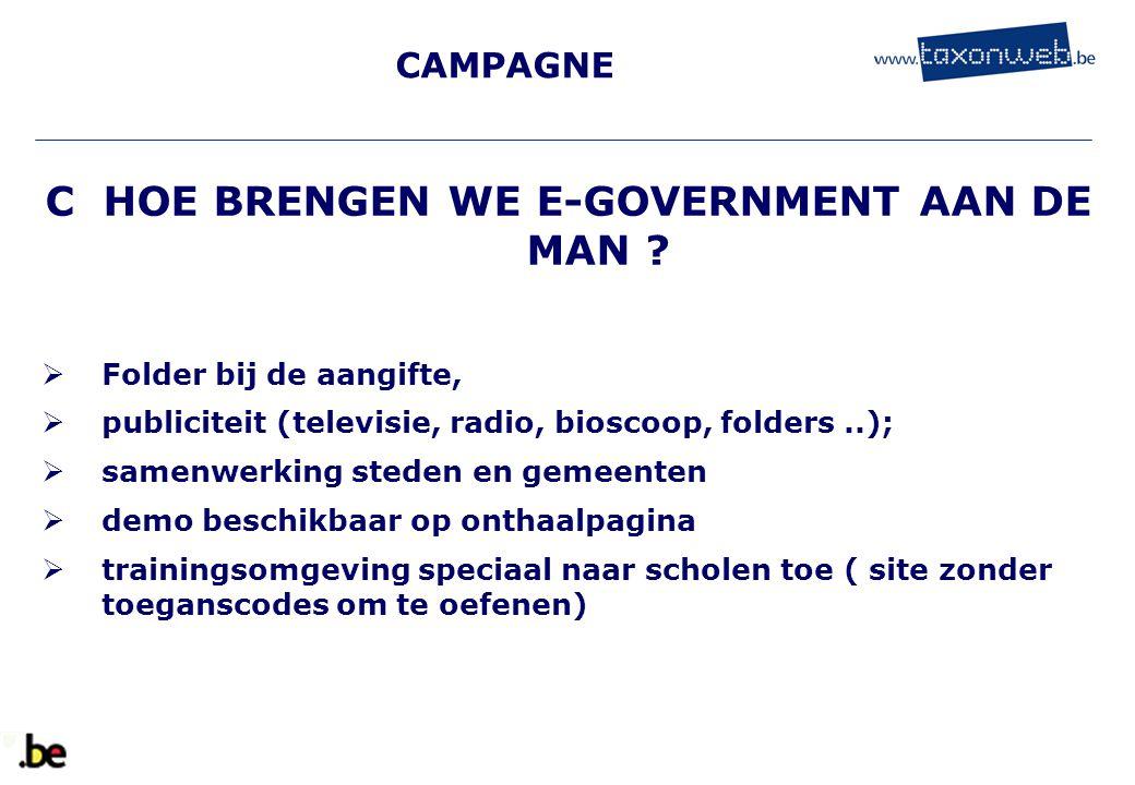 C HOE BRENGEN WE E-GOVERNMENT AAN DE MAN