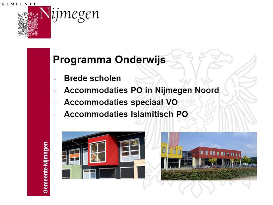 Programma Onderwijs Brede scholen Accommodaties PO in Nijmegen Noord