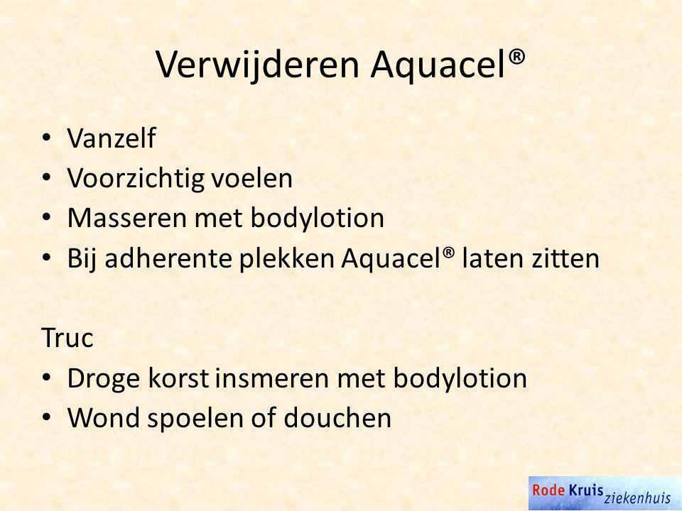 Verwijderen Aquacel® Vanzelf Voorzichtig voelen