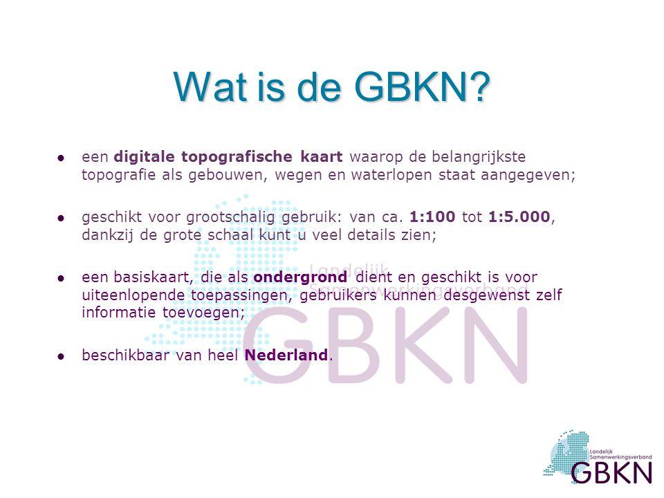 Wat is de GBKN een digitale topografische kaart waarop de belangrijkste topografie als gebouwen, wegen en waterlopen staat aangegeven;