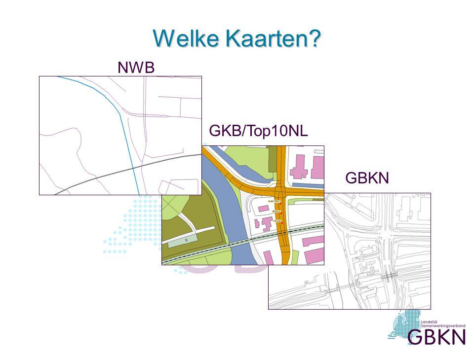 Welke Kaarten NWB GKB/Top10NL GBKN