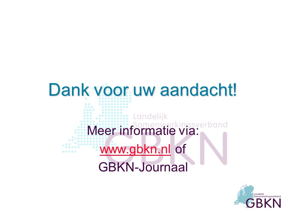 Meer informatie via: www.gbkn.nl of GBKN-Journaal