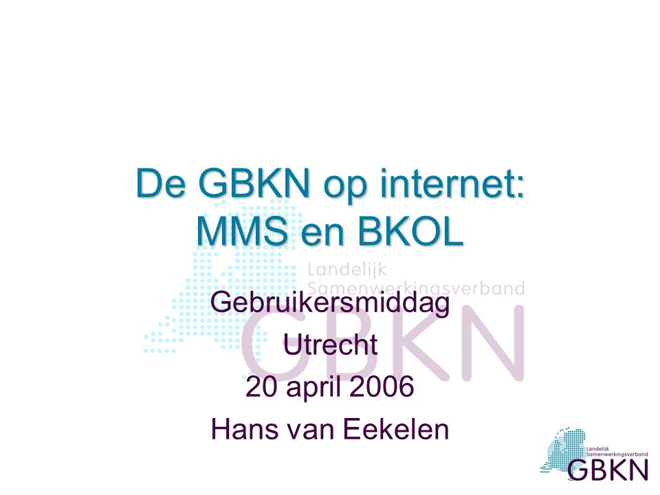 De GBKN op internet: MMS en BKOL