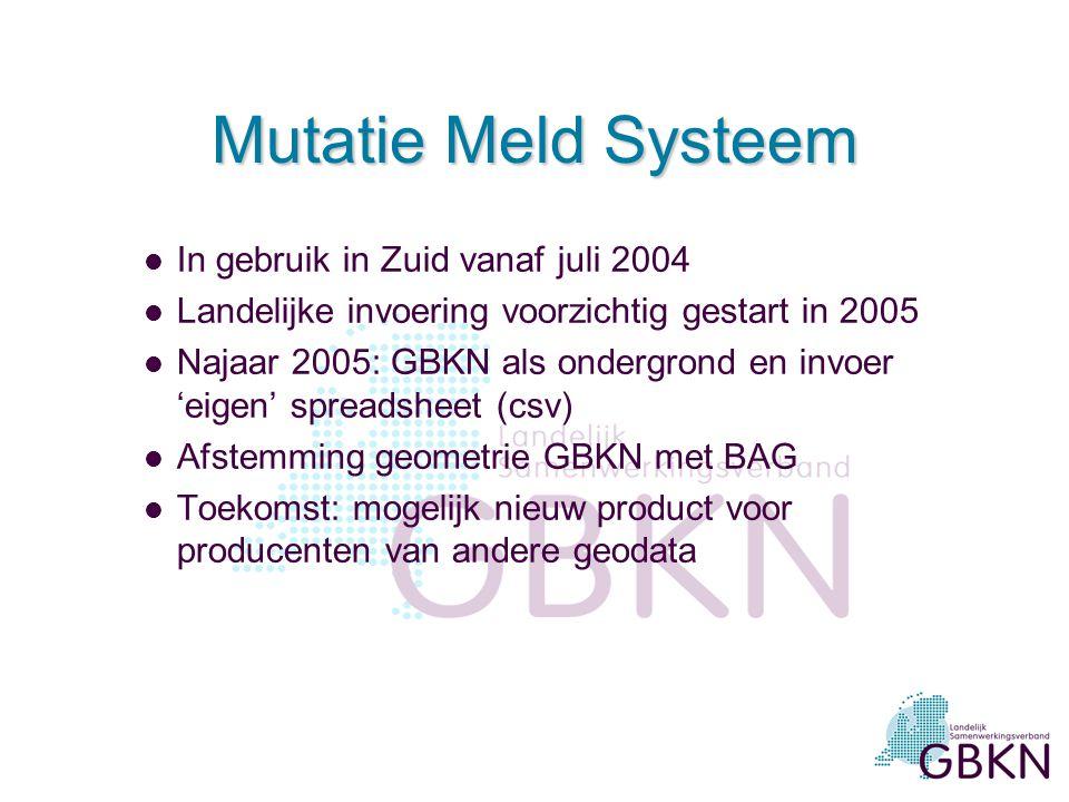 Mutatie Meld Systeem In gebruik in Zuid vanaf juli 2004