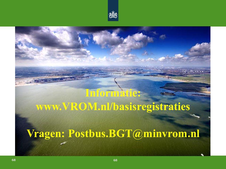 Vragen: Postbus.BGT@minvrom.nl