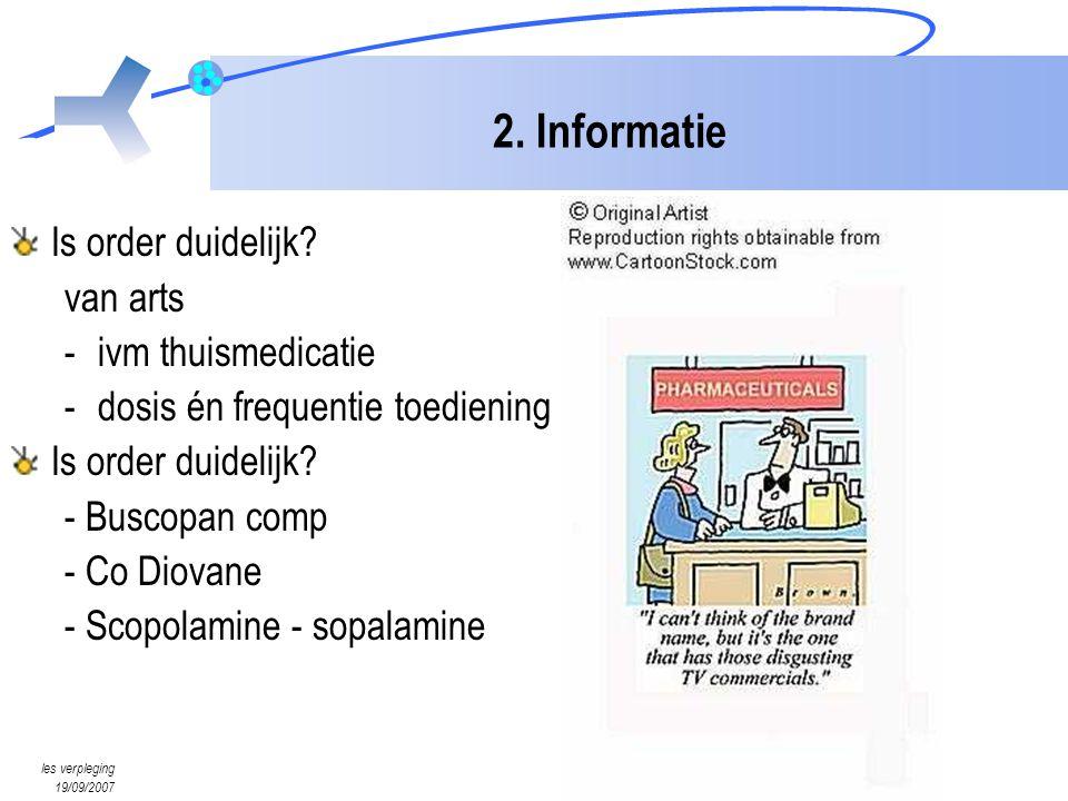 2. Informatie Is order duidelijk van arts ivm thuismedicatie