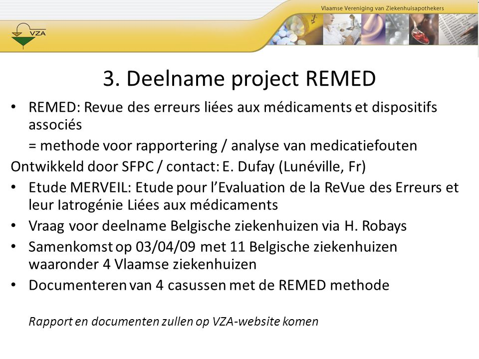 3. Deelname project REMED