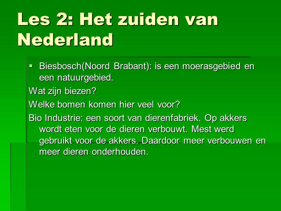 Les 2: Het zuiden van Nederland