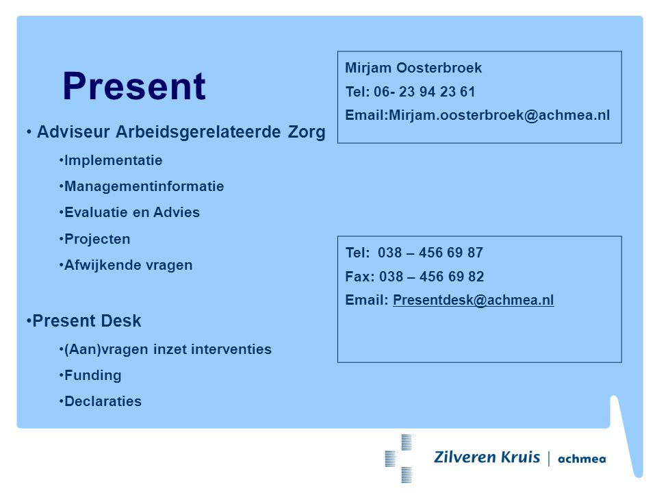 Present Adviseur Arbeidsgerelateerde Zorg Present Desk